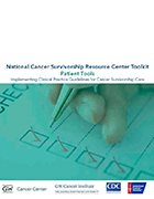 National Cancer Survivorship Resource Center Toolkit: Patient Tools