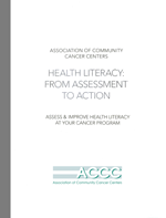 Health Literacy: From Assessment to Action