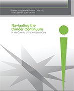 Navigating the Cancer Continuum in the Context of Value-Based Care