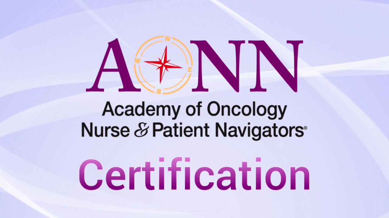 Oncology Nurse Navigator Patient Navigator Certification
